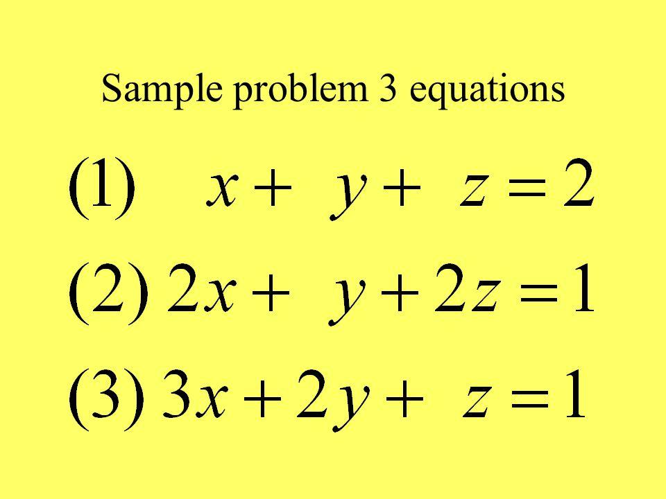 Sample problem 3 equations