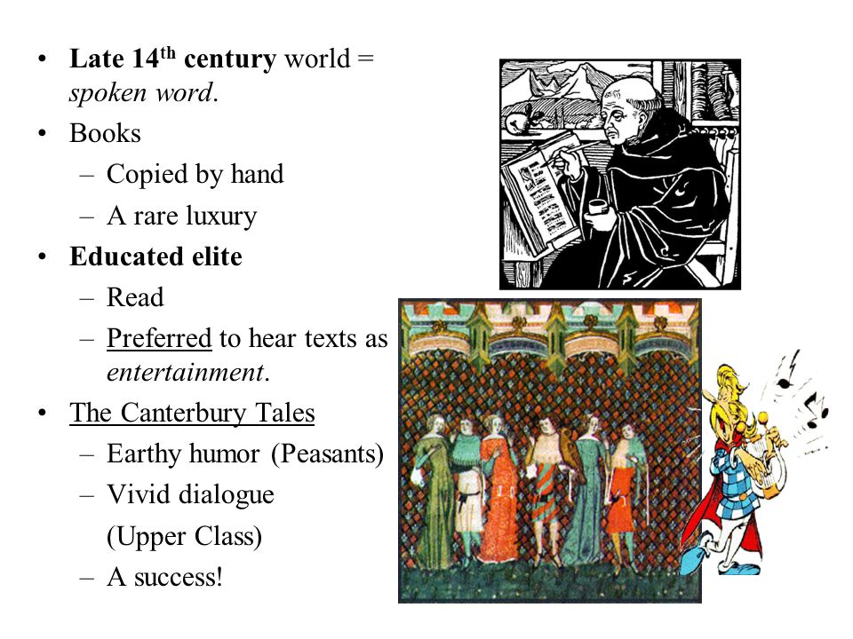 Chaucer's Plan Prologue –Introduction of Characters (Pilgrims) A series of stories –Linking dialogues –Commentaries A pilgrimage based on a dare –Each character (23) would tell 2 stories there and 2 stories coming back