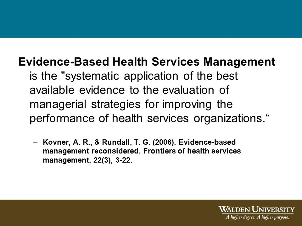 Evidence-Based Health Services Management is the