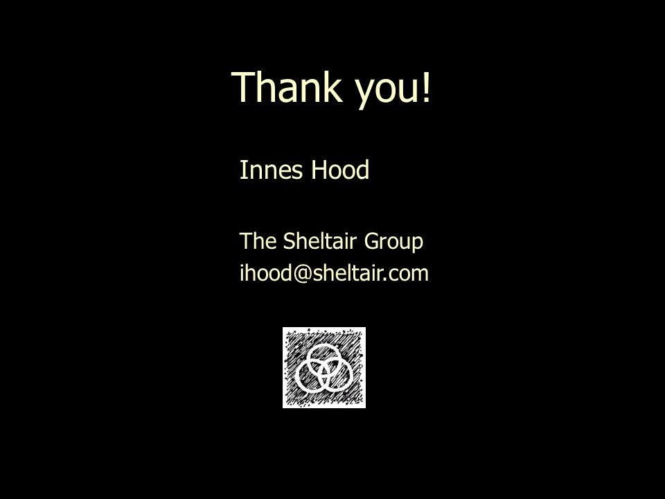 Thank you! Innes Hood The Sheltair Group ihood@sheltair.com