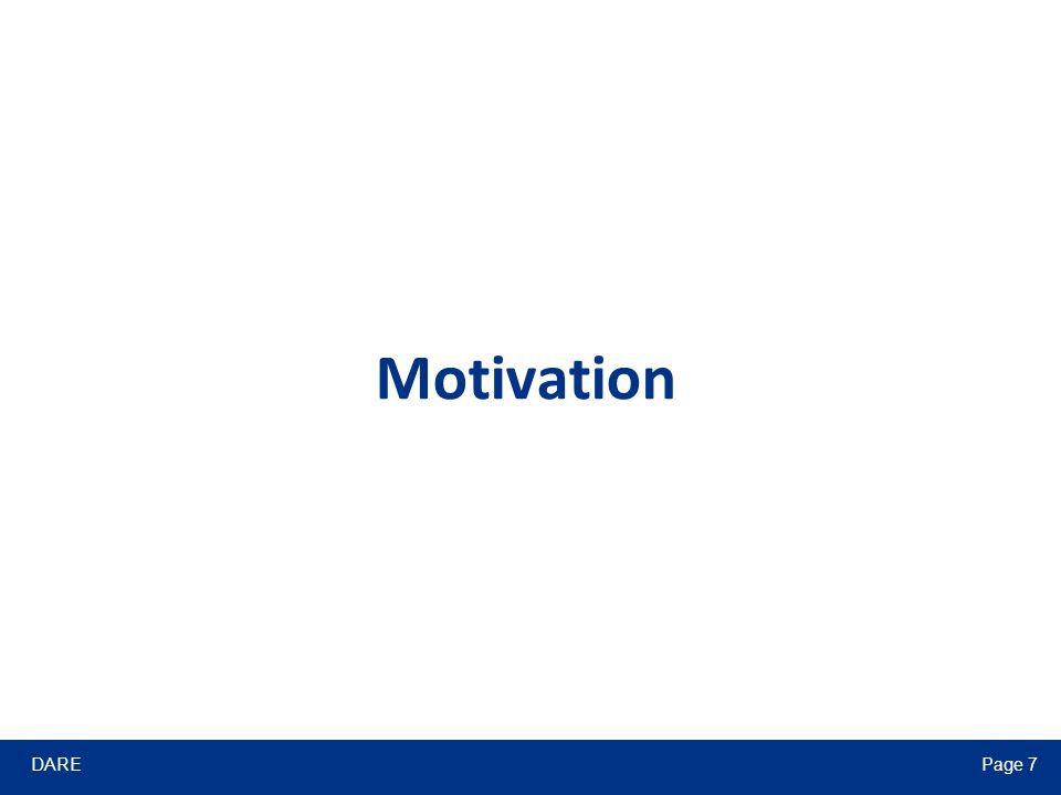 DAREPage 7 Motivation
