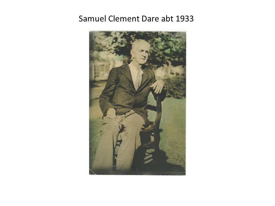 Samuel Clement Dare abt 1933