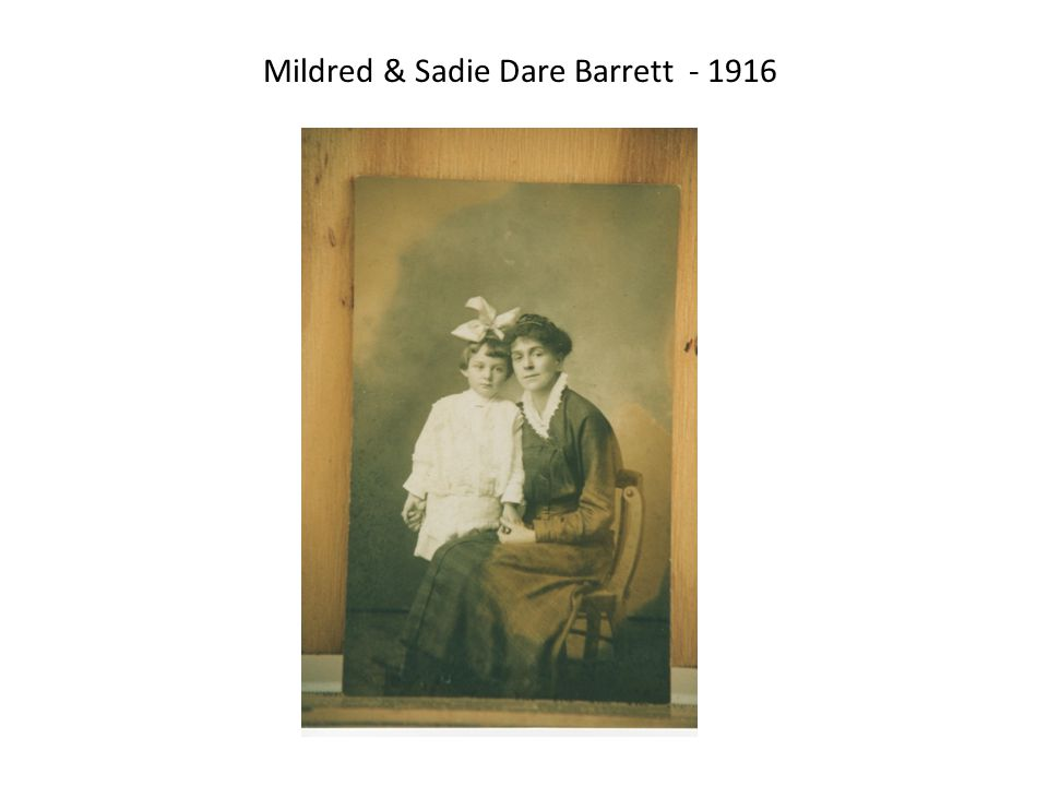 Mildred & Sadie Dare Barrett - 1916