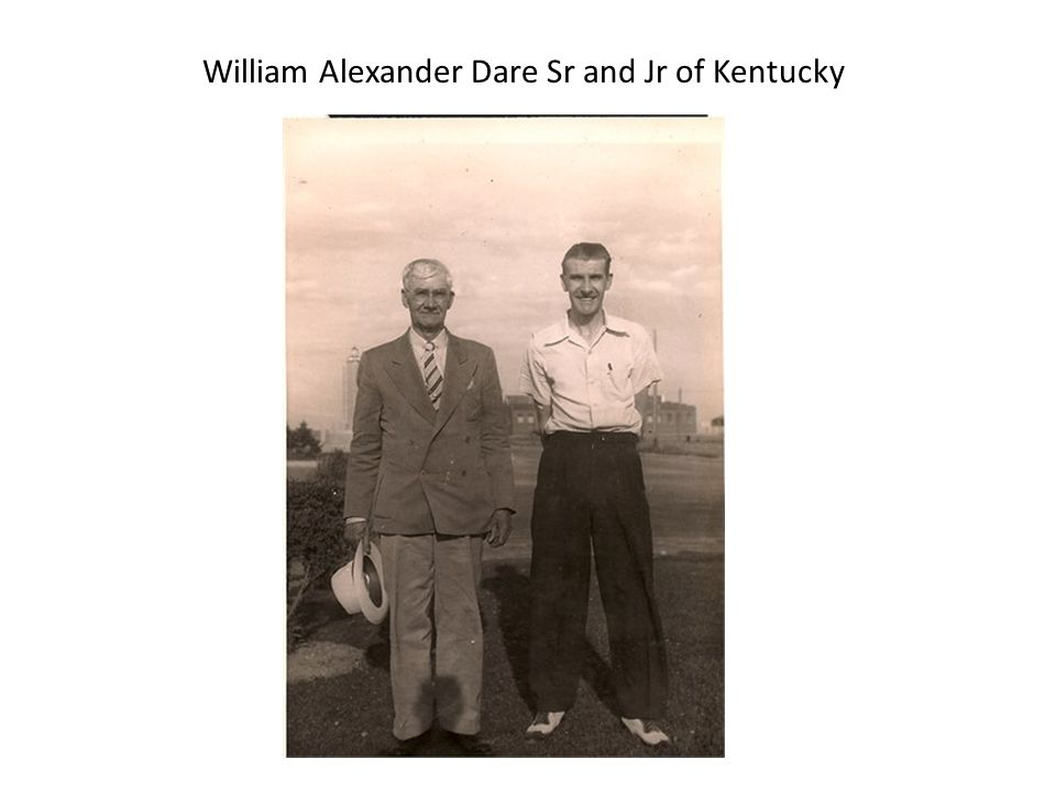 William Alexander Dare Sr and Jr of Kentucky