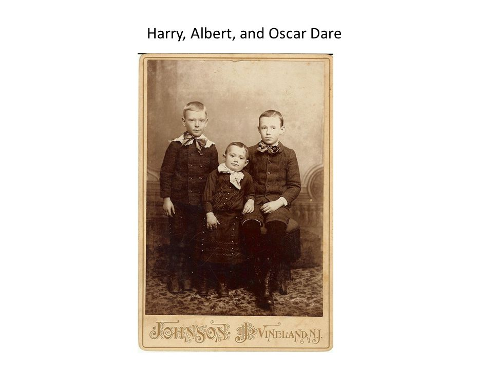 Harry, Albert, and Oscar Dare
