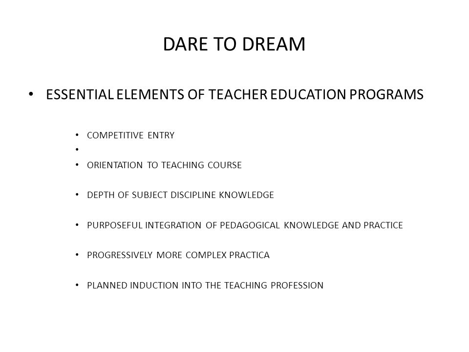 DARE TO DREAM WHERE CAN WE IMPROVE.(CONTINUED): TEACHING.