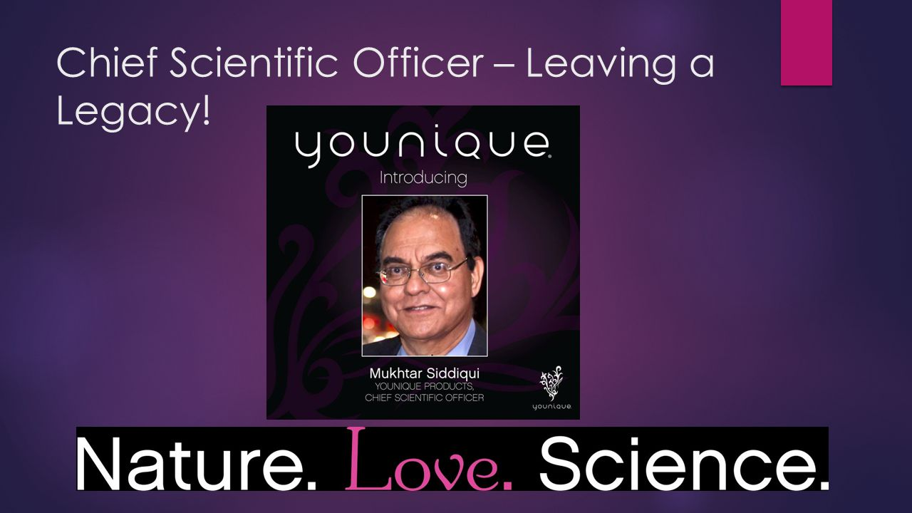 Chief Scientific Officer – Leaving a Legacy!