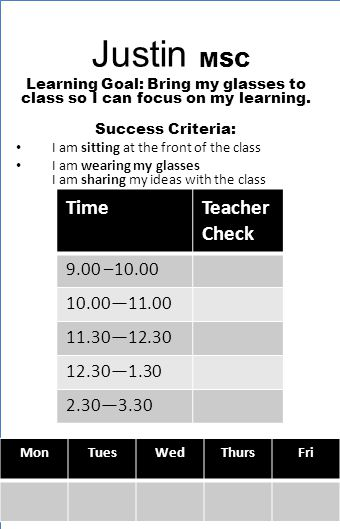 Justin MSC Learning Goal: Bring my glasses to class so I can focus on my learning.