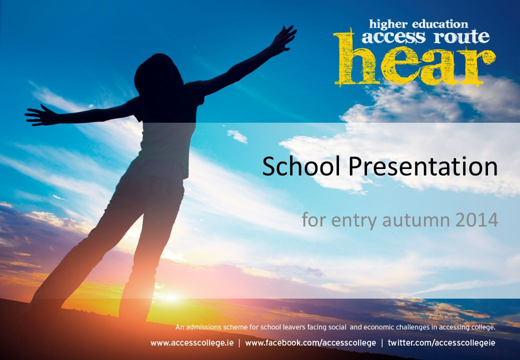 School Presentation for entry autumn 2014