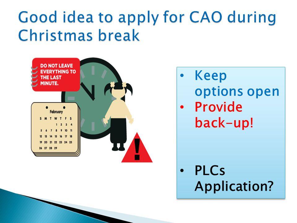 Keep options open Provide back-up! PLCs Application? Keep options open Provide back-up! PLCs Application?