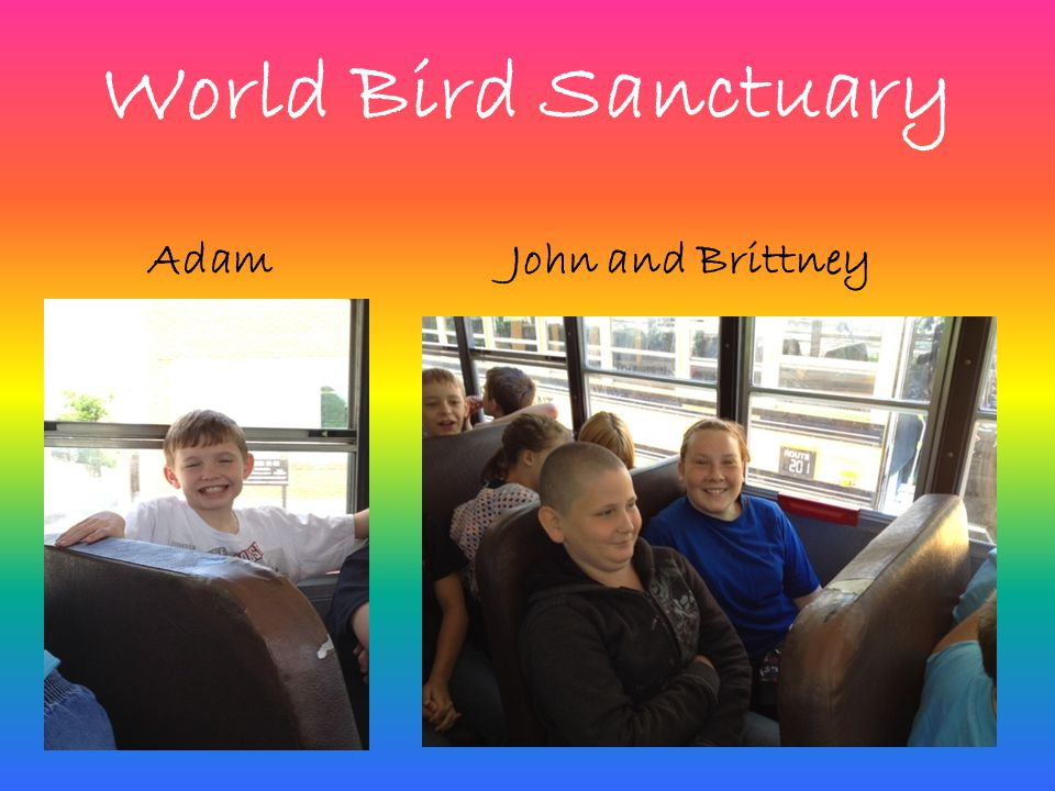 World Bird Sanctuary AdamJohn and Brittney
