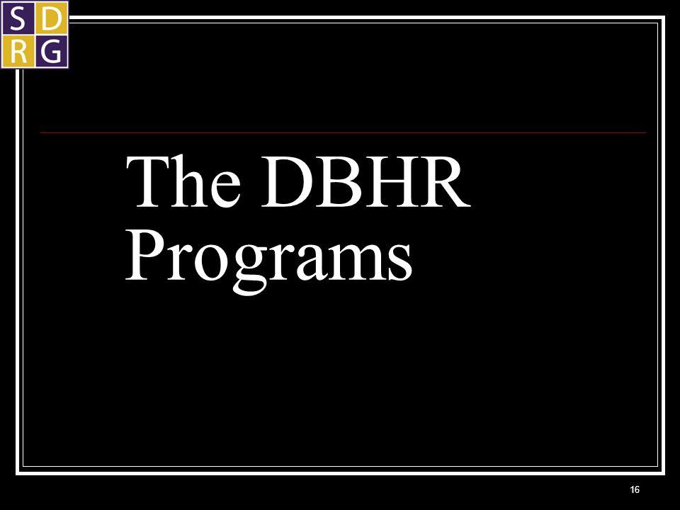 The DBHR Programs 16