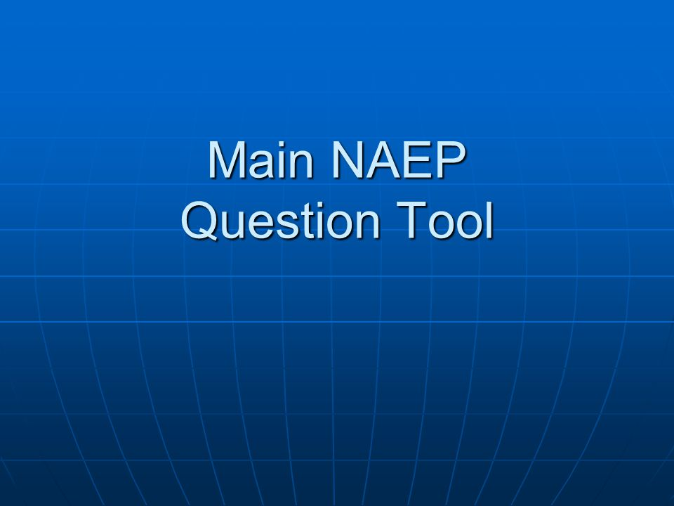 Main NAEP Question Tool