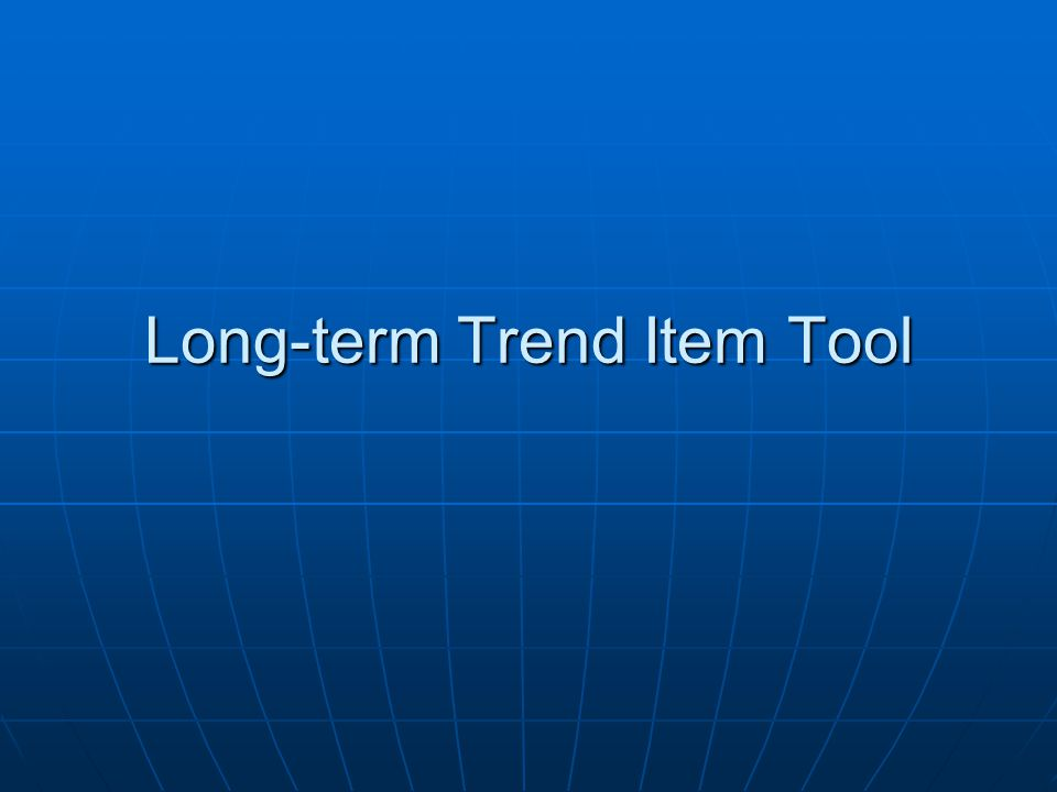 Long-term Trend Item Tool