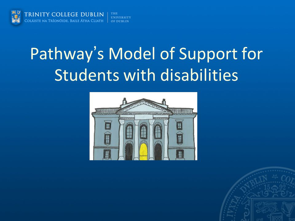 Pathway's Model of Support for Students with disabilities