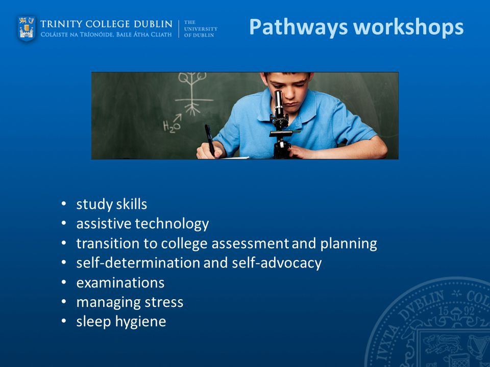 Pathways workshops study skills assistive technology transition to college assessment and planning self-determination and self-advocacy examinations m