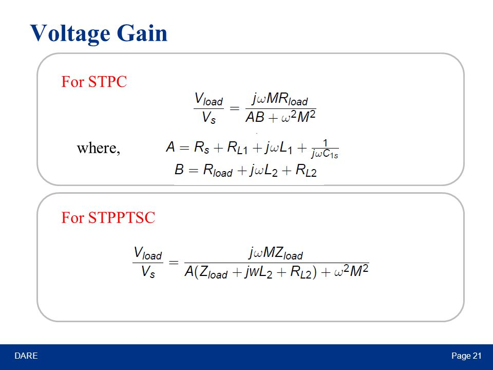 DAREPage 21 Voltage Gain For STPC For STPPTSC where,