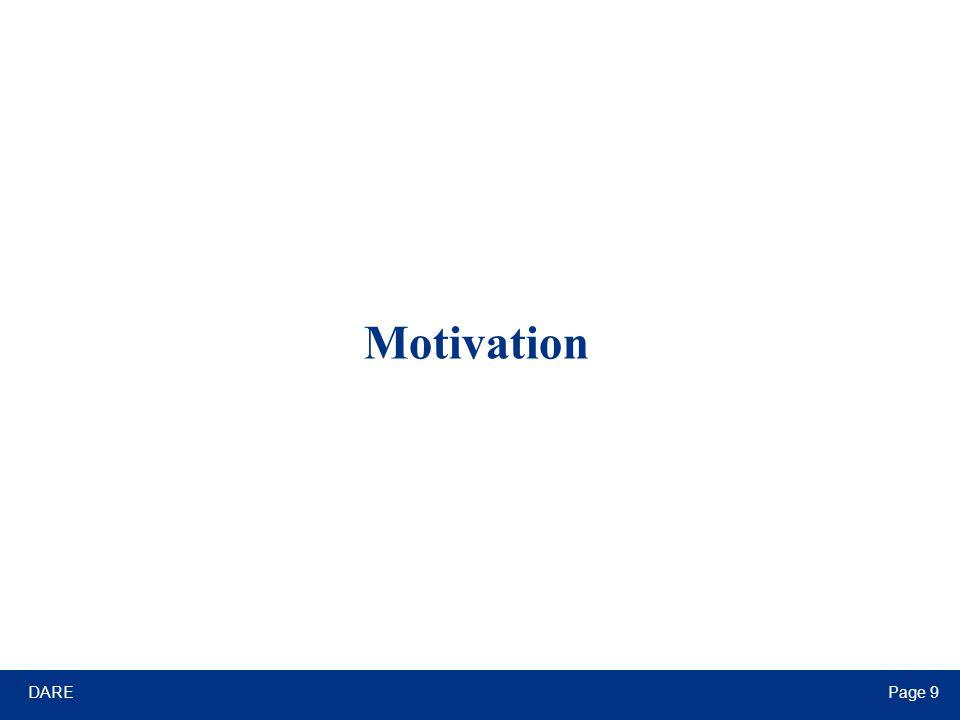 DAREPage 9 Motivation