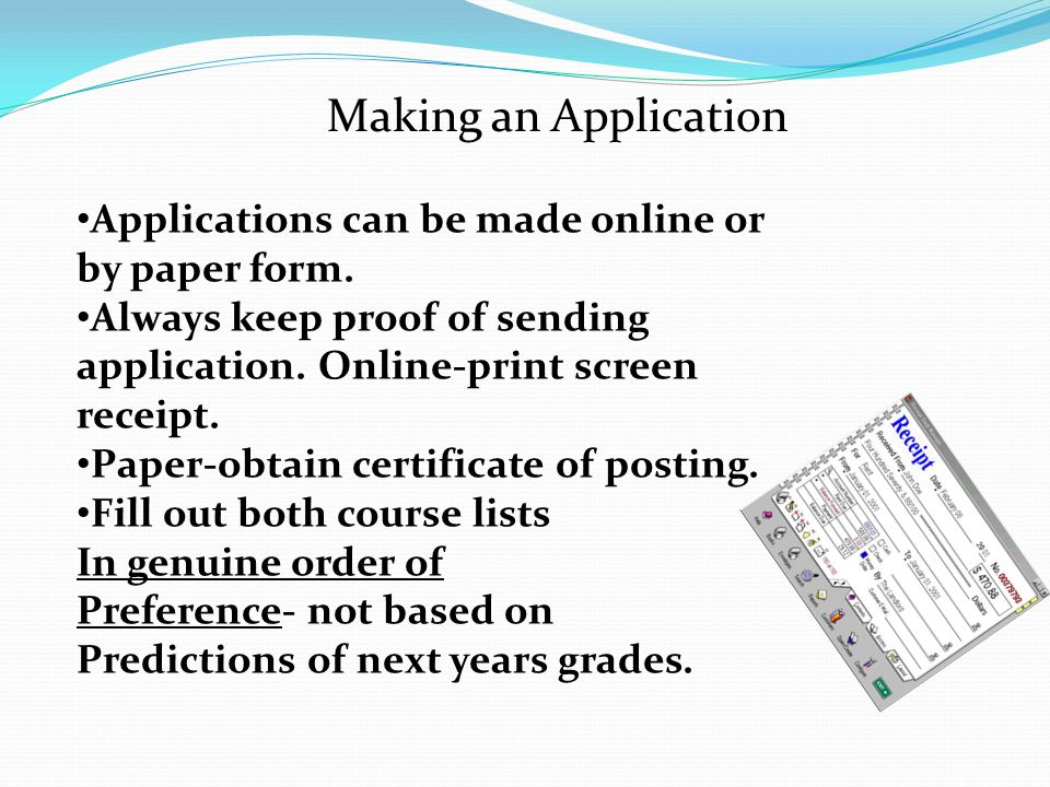 Making an Application Applications can be made online or by paper form.