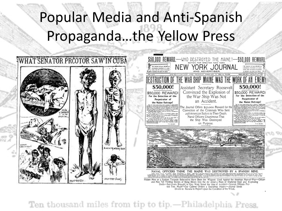 Popular Media and Anti-Spanish Propaganda…the Yellow Press