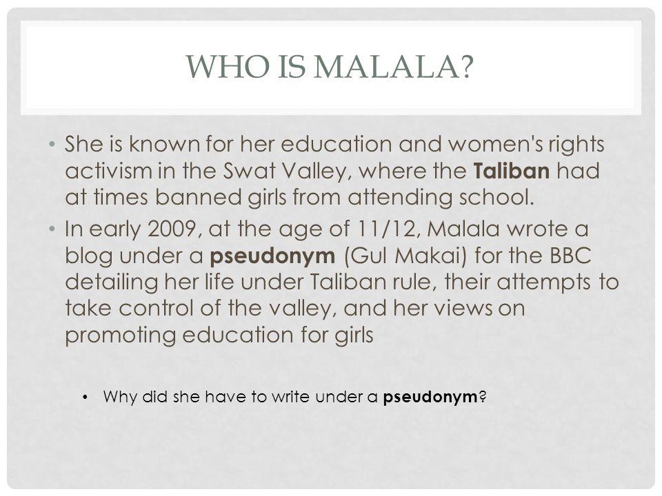 WHO IS MALALA.