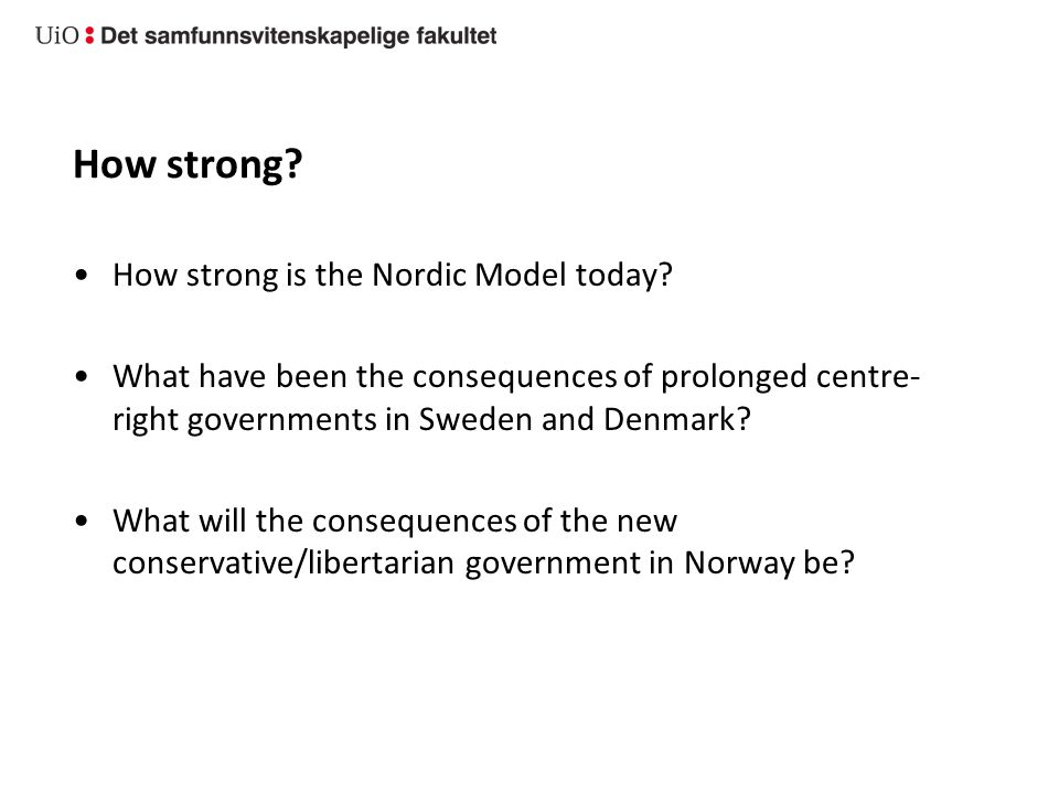 How strong is the Nordic Model today.