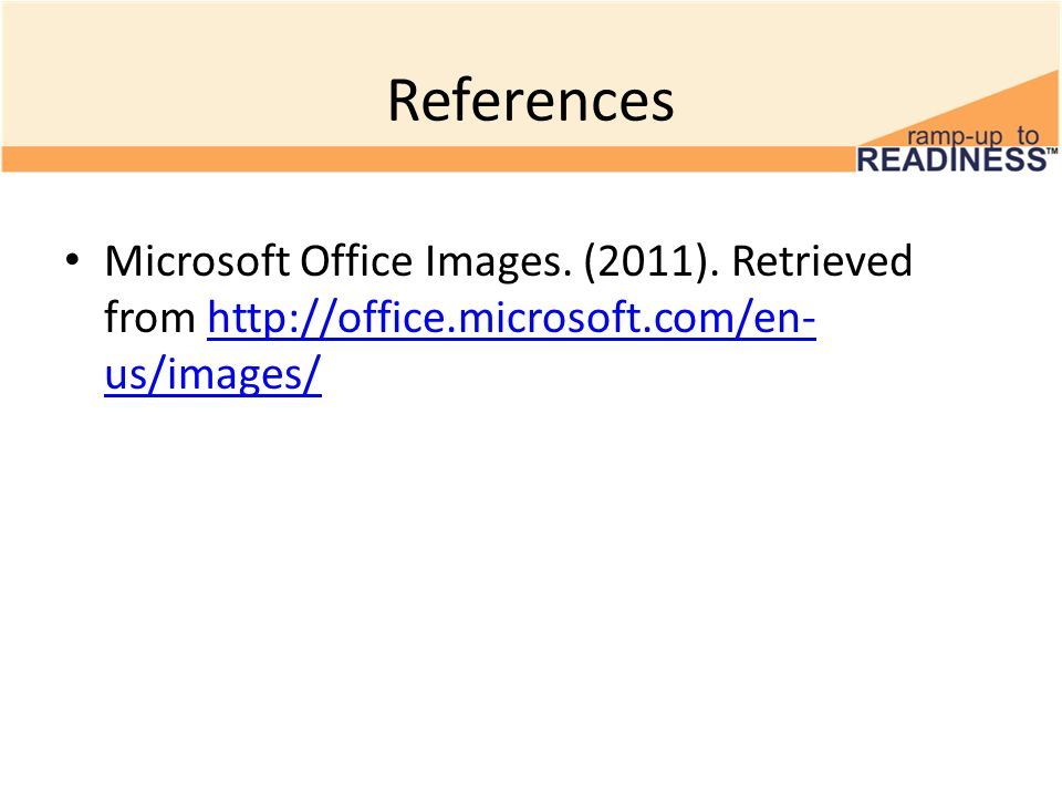References Microsoft Office Images.(2011).