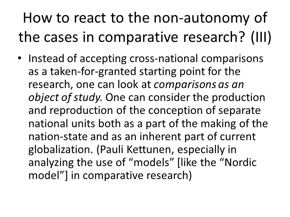 How to react to the non-autonomy of the cases in comparative research.