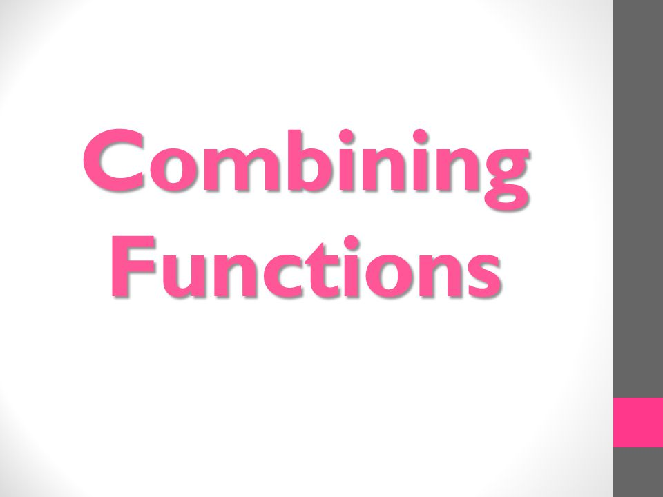 Combining Functions