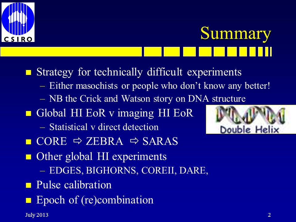 Global HI EoR prediction n Pritchard et al, Nature 468, 772 (2010) Z = 6.3 Peter Shaver conjecture (200/65) 2.5 =17