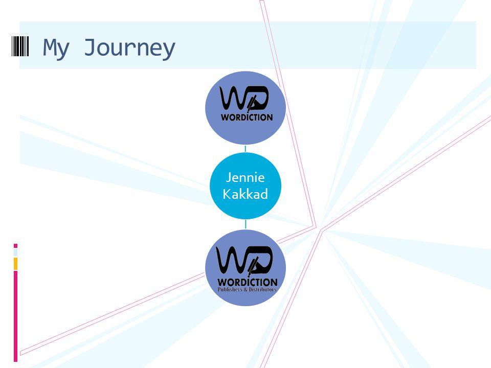 My Journey Jennie Kakkad
