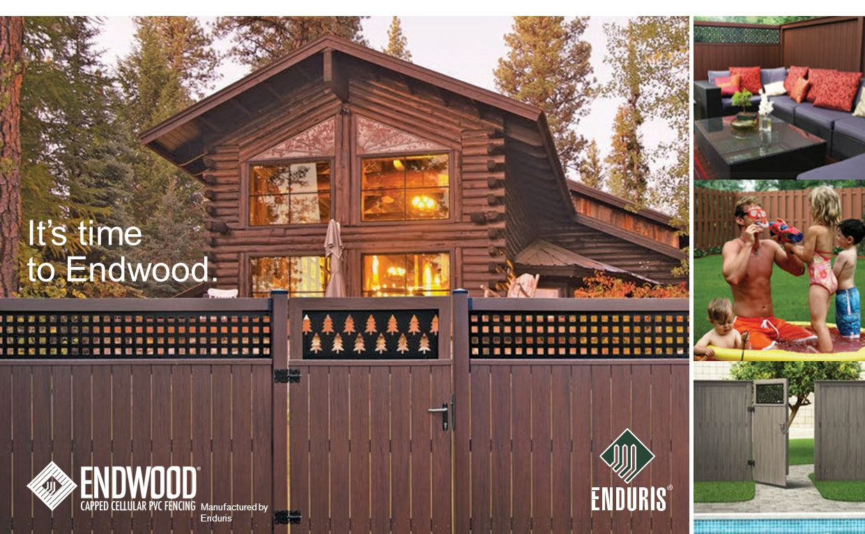 Manufactured by Enduris It's time to Endwood.