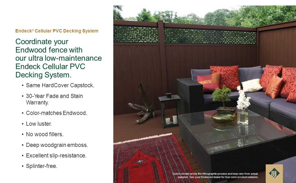 Coordinate your Endwood fence with our ultra low-maintenance Endeck Cellular PVC Decking System.