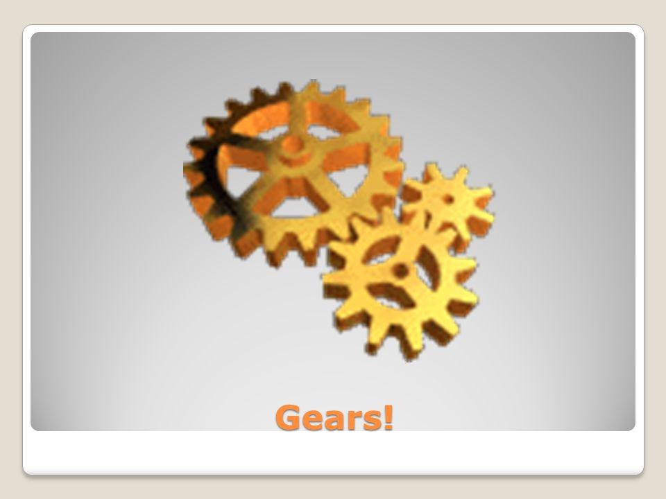 Gears!