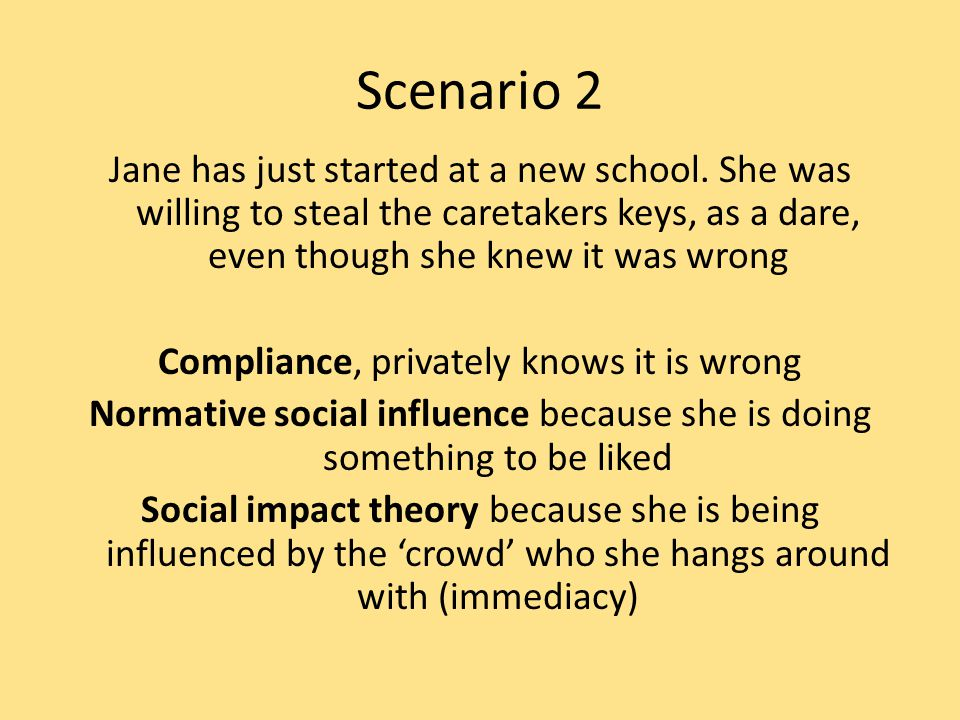 Scenario 2 Jane has just started at a new school.