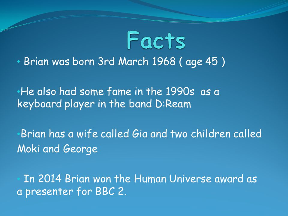 Brian went to school at the independent Hulme Grammar School in Oldham 1979 to 1986.