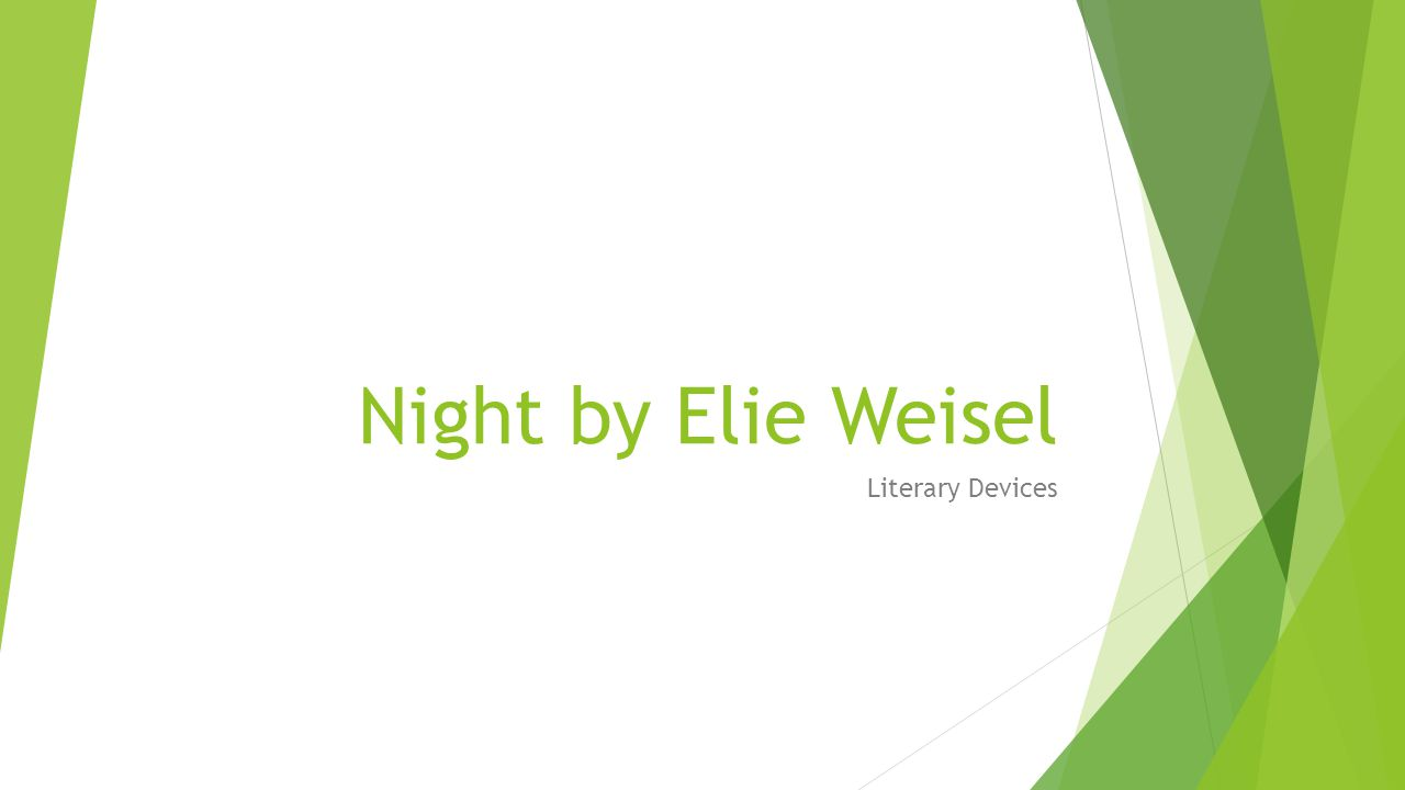 Night by Elie Weisel Literary Devices