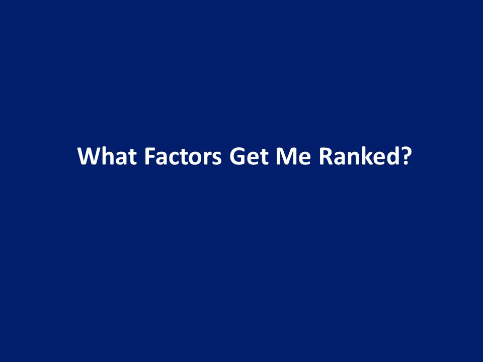 What Factors Get Me Ranked