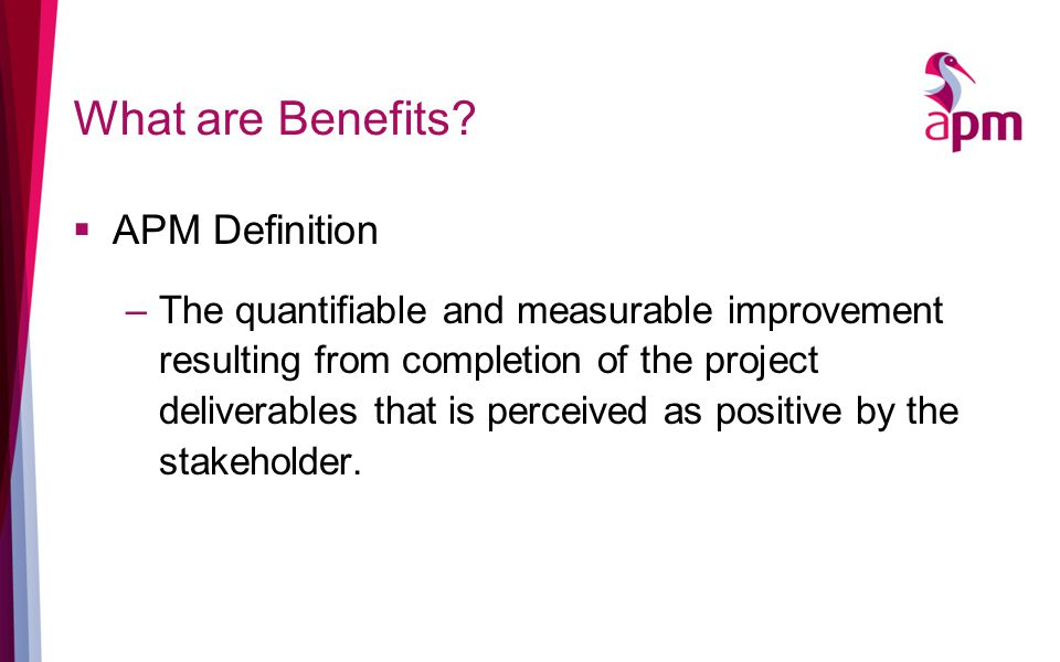 What are Benefits.