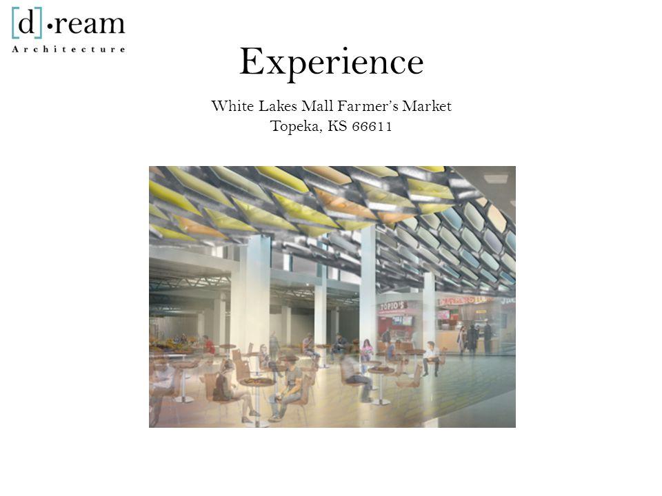 Experience White Lakes Mall Farmer's Market Topeka, KS 66611
