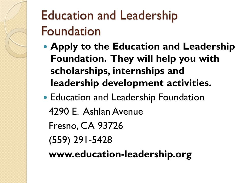 Education and Leadership Foundation Apply to the Education and Leadership Foundation.