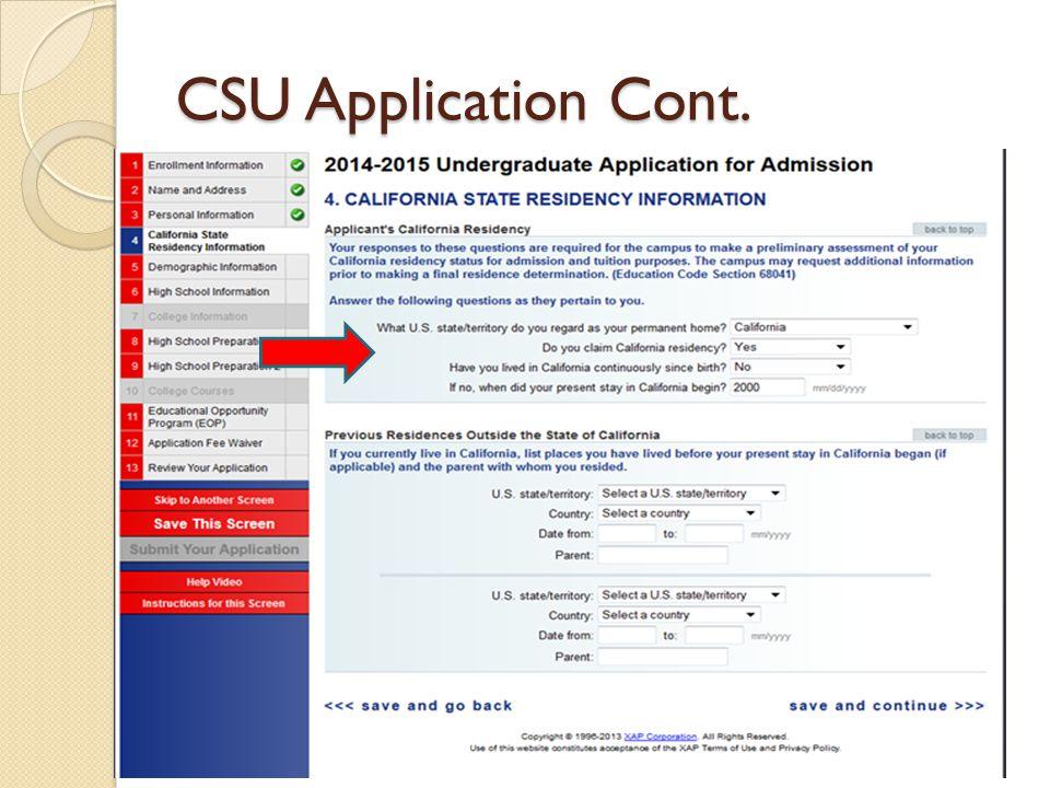 CSU Application Cont.