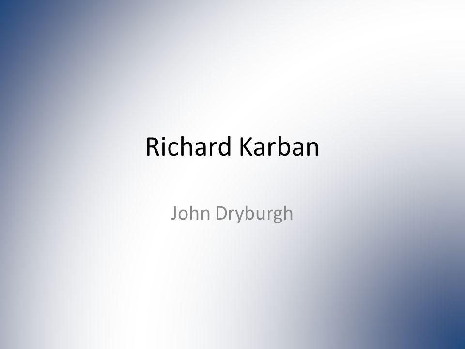 Richard Karban John Dryburgh