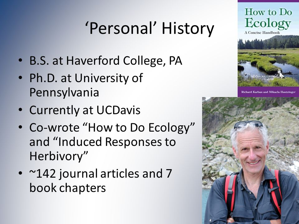 'Personal' History B.S. at Haverford College, PA Ph.D.