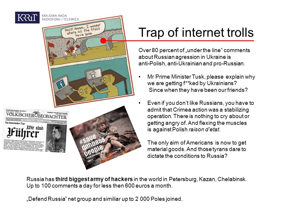 "Trap of internet trolls Over 80 percent of ""under the line comments about Russian agression in Ukraine is anti-Polish, anti-Ukrainian and pro-Russian."