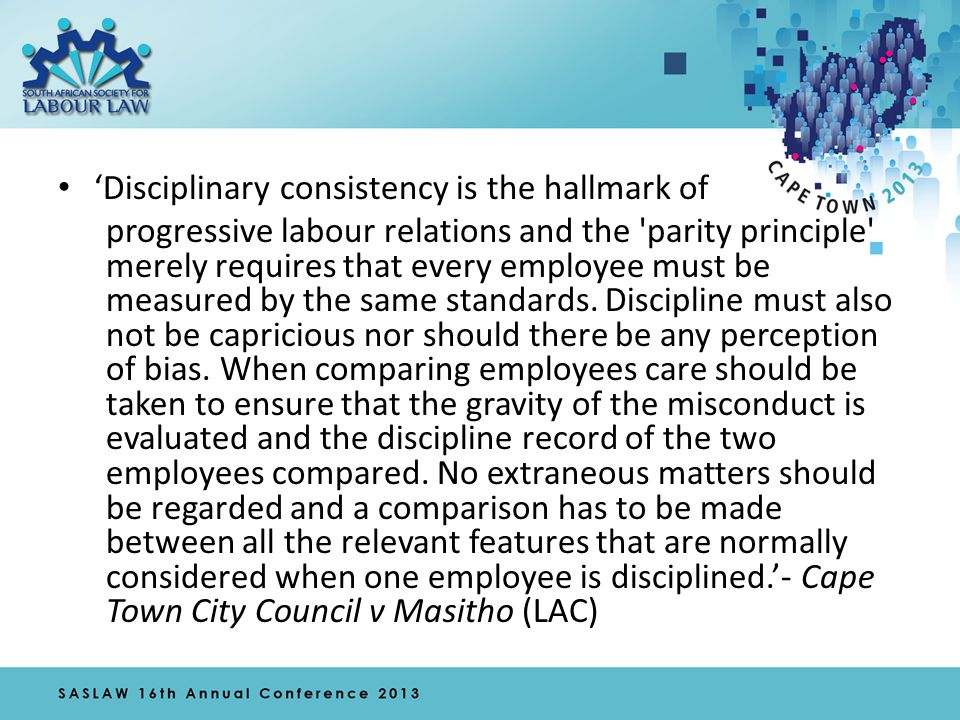 'A claim of inconsistency (in either historical or contemporaneous terms) must satisfy a subjective element – an inconsistency challenge will fail where the employer did not know of the misconduct allegedly committed by the employee used as a comparator...