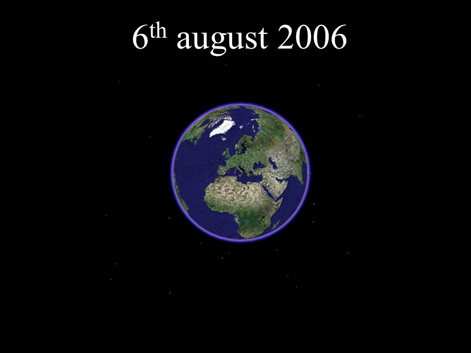 6 th august 2006