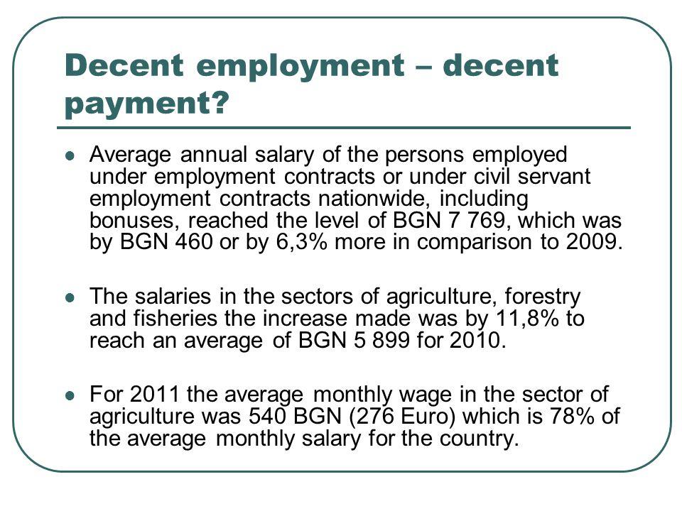 Decent employment – decent payment.