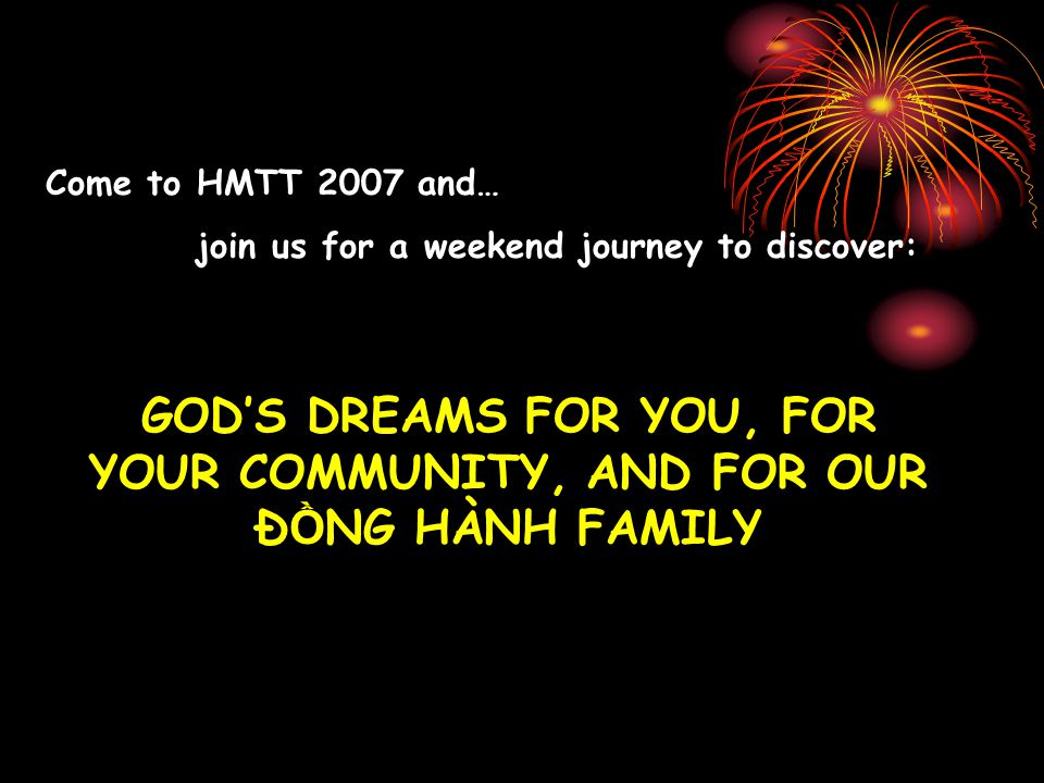 What would be God's dreams for you and for your CLC community? How would you live out His dreams?