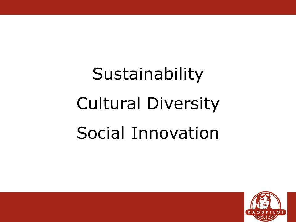 Sustainability Cultural Diversity Social Innovation